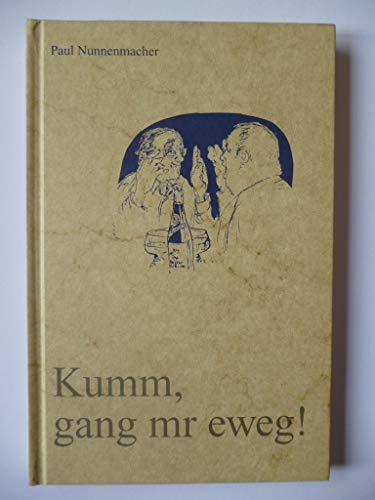 9783929140033: Kumm, gang mr eweg