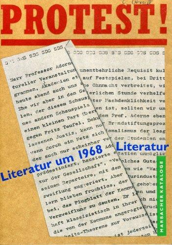9783929146691: Protest!: Literatur um 1968 : eine Ausstellung des Deutschen Literaturarchivs in Verbindung mit dem Germanistischen Seminar der Universität Heidelberg ... Marback am Neckar (Marbacher Kataloger)