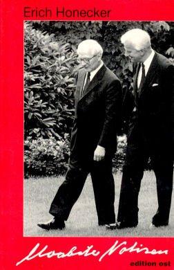 9783929161144: Moabiter Notizen: Letztes schriftliches Zeugnis und Gesprächsprotokolle vom BRD-Besuch 1987 aus dem persönlichen Besitz Erich Honeckers