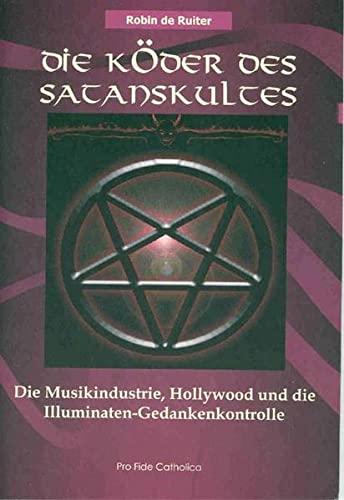 Die Köder des Satanskultes: Die Musikindustrie, Hollywood: Ruiter, Robin De