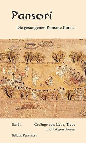 9783929181708: Pansori - Die gesungenen Romane Koreas