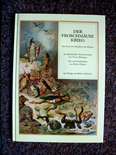 9783929188035: Der Froschmäusekrieg