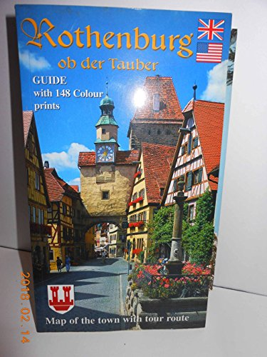 Rothenburg Ob Der Tauber: Guide with 144 color prints: Verlag, Kraichgau -