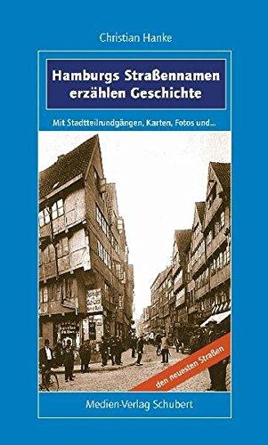 9783929229417: Hamburgs Straßennamen erzählen Geschichte