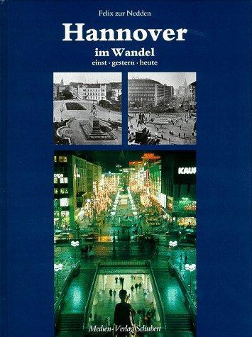 9783929229578: Hannover im Wandel