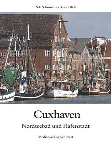 9783929229684: Cuxhaven: Nordseebad und Hafenstadt