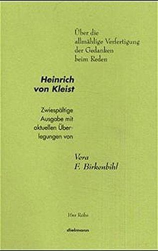 9783929232554: Über die allmähliche Verfertigung der Gedanken beim Reden: Zwiespältige Ausgabe mit aktuellen Überlegungen