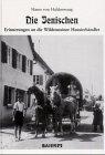 9783929233193: Die Jenischen, Erinnerungen an die Wildensteiner Hausierhändler
