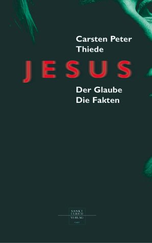 9783929246957: Jesus: Der Glaube. Die Fakten