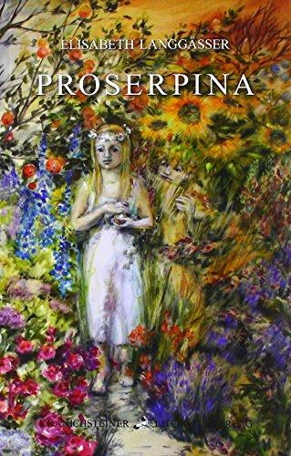 9783929265170: Proserpina: Eine Kindheitsmythe