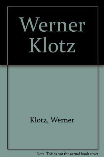 9783929270112: Werner Klotz
