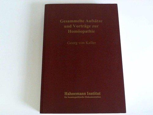 9783929271270: Gesammelte Aufsätze und Vorträge zur Homöopathie