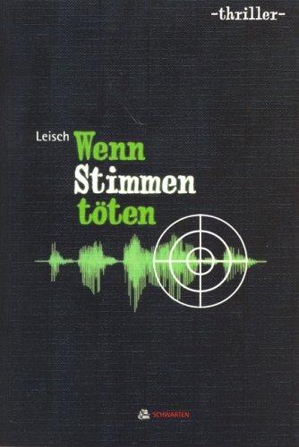 9783929303131: Wenn Stimmen töten. Thriller (Livre en allemand)