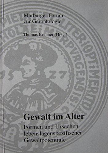 9783929304336: Gewalt im Alter: Formen und Ursachen lebenslagenspezifischer Gewaltpotentiale (Livre en allemand)