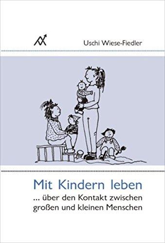 Mit Kindern leben: Uschi Wiese-Fiedler