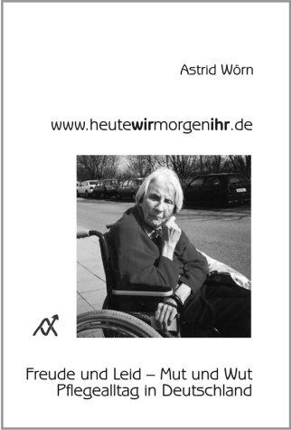 9783929304503: www.heutewirmorgenihr.de.