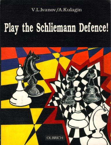 9783929324143: Play the Schliemann Defence!