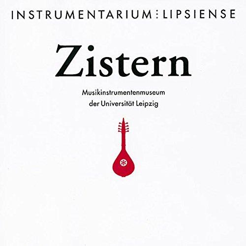 9783929330861: Zistern: Europäische Zupfinstrumente von der Renaissance bis zum Historismus (Instrumentarium Lipsiense)