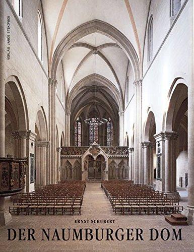 Der Naumburger Dom: Ernst Schubert