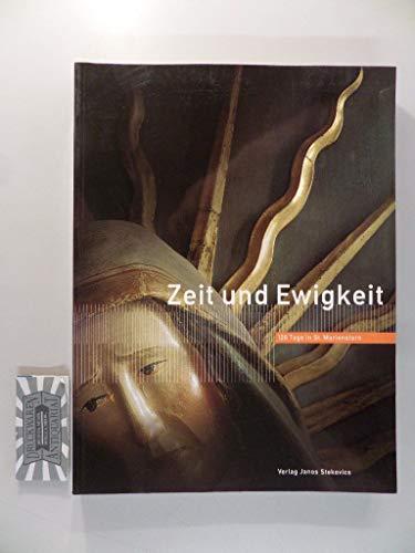 9783929330953: Zeit und Ewigkeit: 128 Tage in St. Marienstern : Ausstellungskatalog
