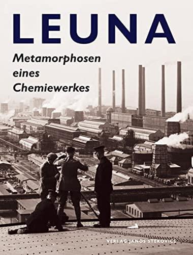 9783929330991: Leuna.