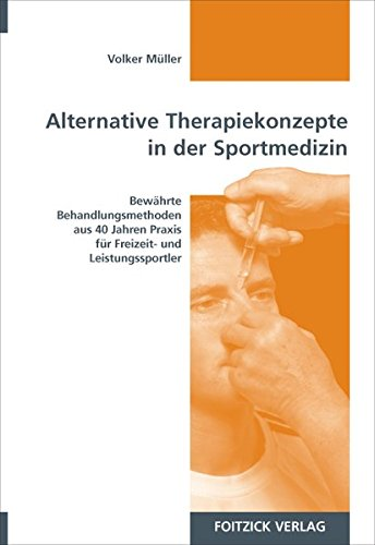 Alternative Therapiekonzepte in der Sportmedizin: Volker Müller