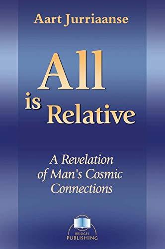 All Is Relative (Paperback or Softback): Jurriaanse, Aart