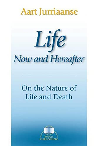LIFE, NOW AND HEREAFTER: On The Nature: Jurriaanse, Aart