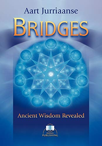 Bridges - Ancient Wisdom Revealed: Jurriaanse, Aart
