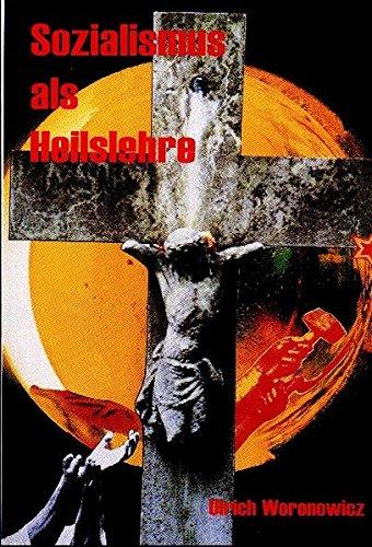9783929351101: Sozialismus als Heilslehre (Livre en allemand)