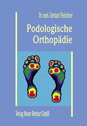 Podologische Orthopädie: Gerhard Fleischner