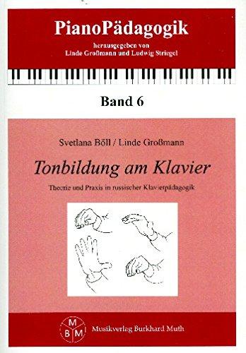 9783929379235: Tonbildung am Klavier: Theorie und Praxis in russischer Klavierp�dagogik