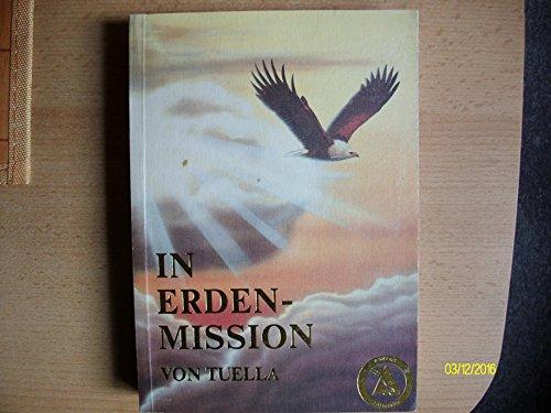 9783929380163: In Erden-Mission