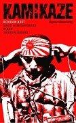 9783929395389: Kamikaze: Nach dem Tagebuch eines Todesfliegers