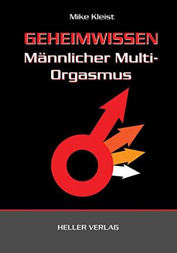 9783929403176: Geheimwissen männlicher Multi-Orgasmus