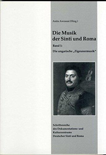 9783929446074: Die Musik der Sinti und Roma: Die ungarische Zigeunermusik: Bd 1 (Livre en allemand)