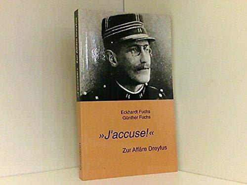 "J'accuse!"": Zur Affare Dreyfus (German Edition): Eckhardt Fuchs"