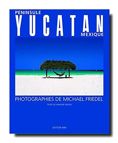 9783929489279: P�ninsule Yucatan, Mexique