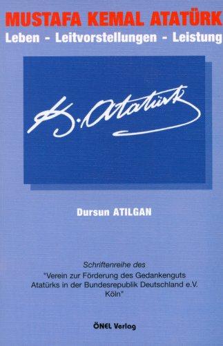 9783929490664: Mustafa Kemal Atatürk