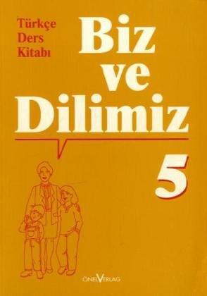 9783929490992: Biz ve Dilimiz 9./10. Schuljahr, Sprachbuch