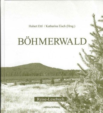 9783929517637: Böhmerwald: Reise-Lesebuch