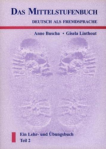 Deutsch als Fremdsprache 2. Das Mittelstufenbuch: Buscha, Anne; Linthout,
