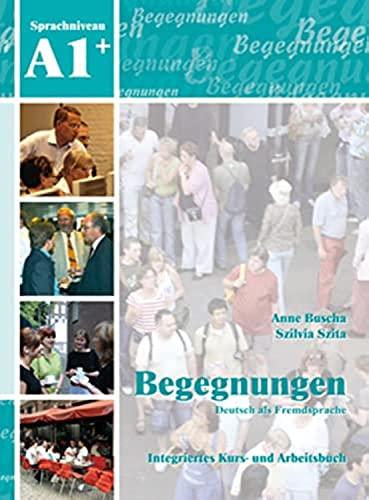 Begegnungen: Kurs- und Arbeitsbuch A1+ mit 2: Alexander Hartung