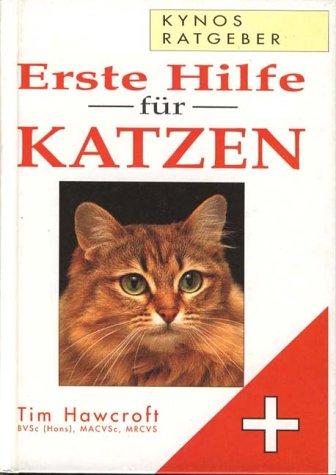9783929545128: Erste Hilfe für Katzen