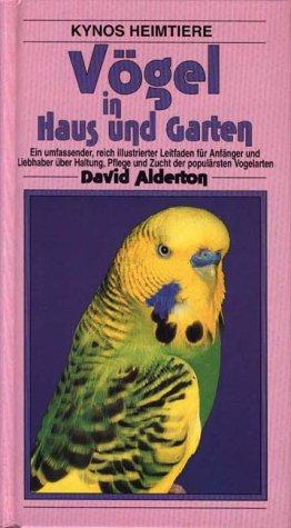 9783929545227: Vögel in Haus und Garten