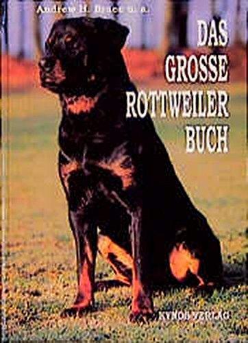 9783929545340: Das grosse Rottweiler Buch