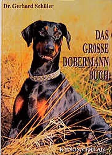 9783929545685: Das große Dobermann Buch