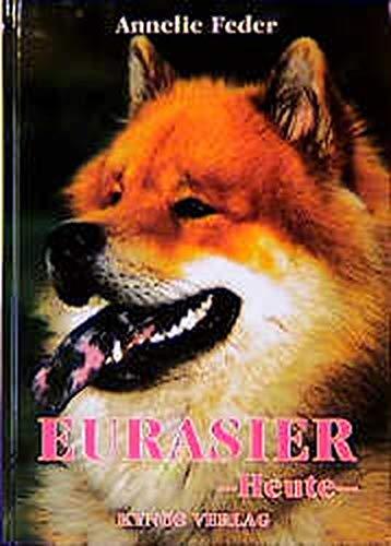9783929545777: Eurasier - heute.