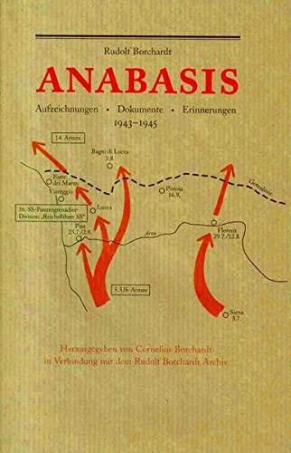 9783929583052: Anabasis: Aufzeichnungen, Dokumente, Erinnerungen 1943-1945 (Livre en allemand)