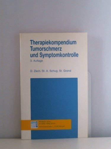 9783929587463: Therapiekompendium Tumorschmerz und Symptomkontrolle